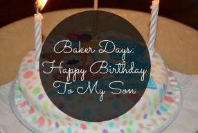 Baker Days Birthday Cakes: Happy Birthday