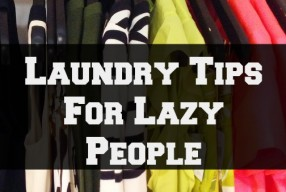 Laundry Tips For Lazy People