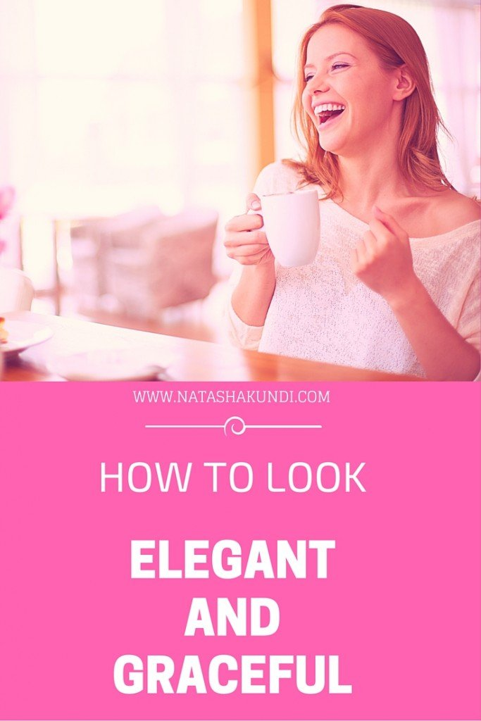 How To Look Elegant And Graceful